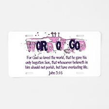 Word of God - John 3:16 Aluminum License Plate