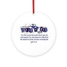 Word of God - John 3:16 - Blu Ornament (Round)