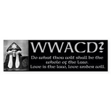 Crowley Quote Bumper Sticker