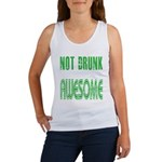 Not Drunk Awesome(green) Women's Tank Top