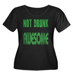 Not Drunk Awesome(green) Women's Plus Size Scoop N
