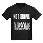 Not Drunk Awesome(white) Kids Dark T-Shirt