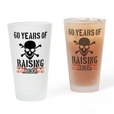 60 years of raising hell Drinking Glass