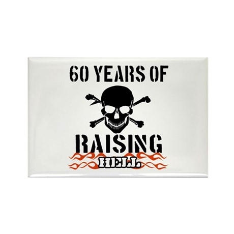 60 years of raising hell Rectangle Magnet
