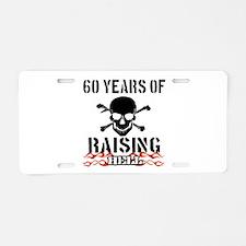 60 years of raising hell Aluminum License Plate