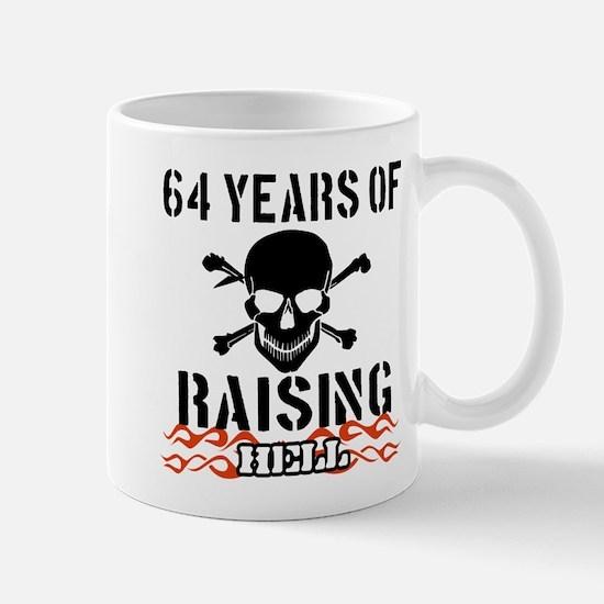 64 years of raising hell Mug