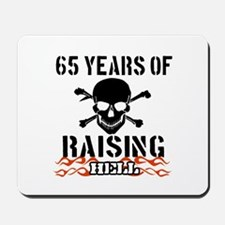 65 years of raising hell Mousepad