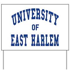 East harlem Yard Sign