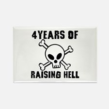 4 Years of Raising Hell Rectangle Magnet