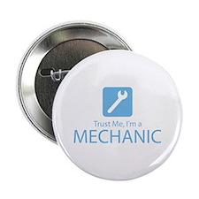 "Trust Me Mechanic 2.25"" Button"
