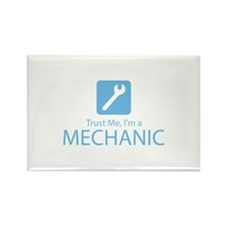 Trust Me Mechanic Rectangle Magnet