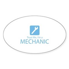 Trust Me Mechanic Decal
