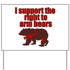 Right to arm bears Yard Sign