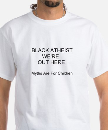 'Black Atheist We're Out Here Shirt