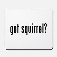 GOT SQUIRREL Mousepad