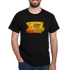 spread the word i love toast T-Shirt