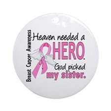 Heaven Needed a Hero Breast Cancer Ornament (Round