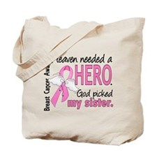 Heaven Needed a Hero Breast Cancer Tote Bag