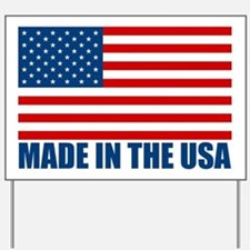 Made in the USA Yard Sign