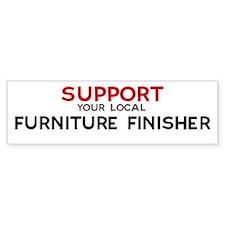 Support: FURNITURE FINISHER Bumper Bumper Sticker