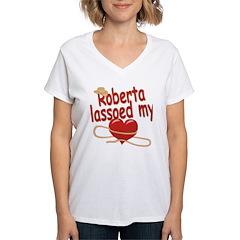 Roberta Lassoed My Heart Shirt