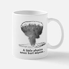 A Little Physics Never Hurt Anyone Mugs