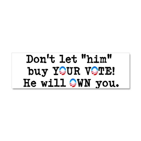 Buy Your Vote - Car Magnet 10 x 3