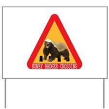 Honey Badger Crossing Sign Yard Sign