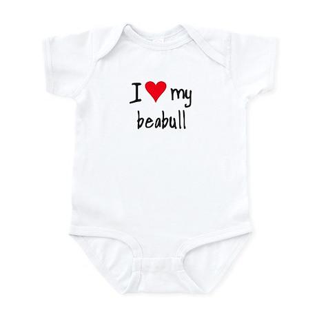 I LOVE MY Beabull Infant Bodysuit
