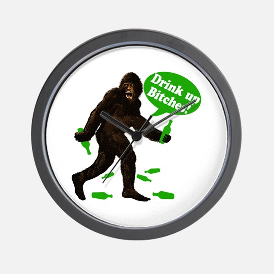 Drink Up Bitches Bigfoot Wall Clock