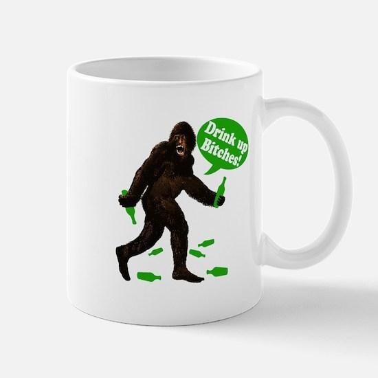 Drink Up Bitches Bigfoot Mug