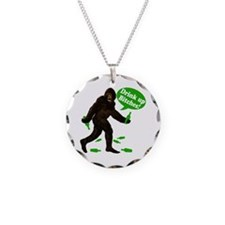 Drink Up Bitches Bigfoot Necklace
