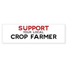 Support: CROP FARMER Bumper Bumper Sticker