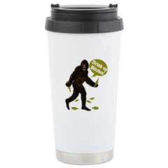Drink Up Bitches Bigfoot Stainless Steel Travel Mu