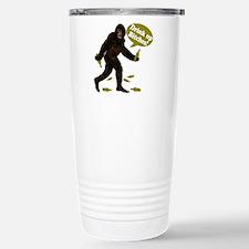 Drink Up Bitches Bigfoot Travel Mug