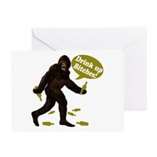 Drink Up Bitches Bigfoot Greeting Card