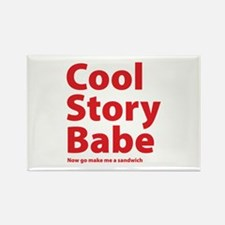 Cool Story Babe Rectangle Magnet