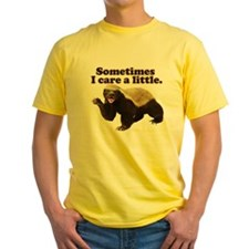 Honey Badger Does Care! T