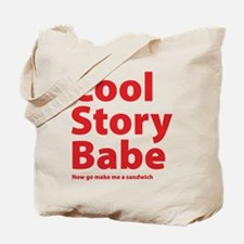 Cool Story Babe Tote Bag