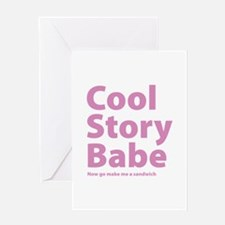 Cool Story Babe Greeting Card