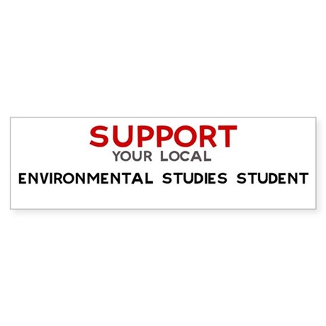 Support: ENVIRONMENTAL STUDI Bumper Sticker