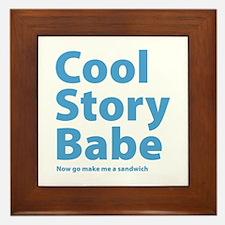 Cool Story Babe Framed Tile
