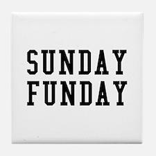 SUNDAY FUNDAY Tile Coaster