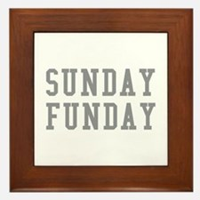 SUNDAY FUNDAY Framed Tile