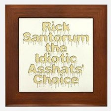 Rick Santorum the Idiotic Ass Framed Tile