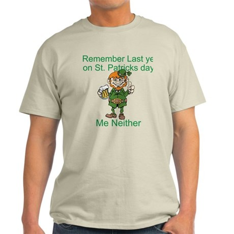 Funny St. Patrick's Day Quote Light T-Shirt