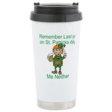 Funny St. Patrick's Day Quote Travel Mug