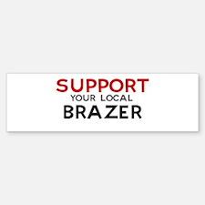 Support: BRAZER Bumper Bumper Bumper Sticker