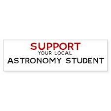 Support: ASTRONOMY STUDENT Bumper Bumper Sticker