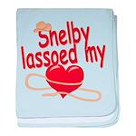Shelby Lassoed My Heart baby blanket
